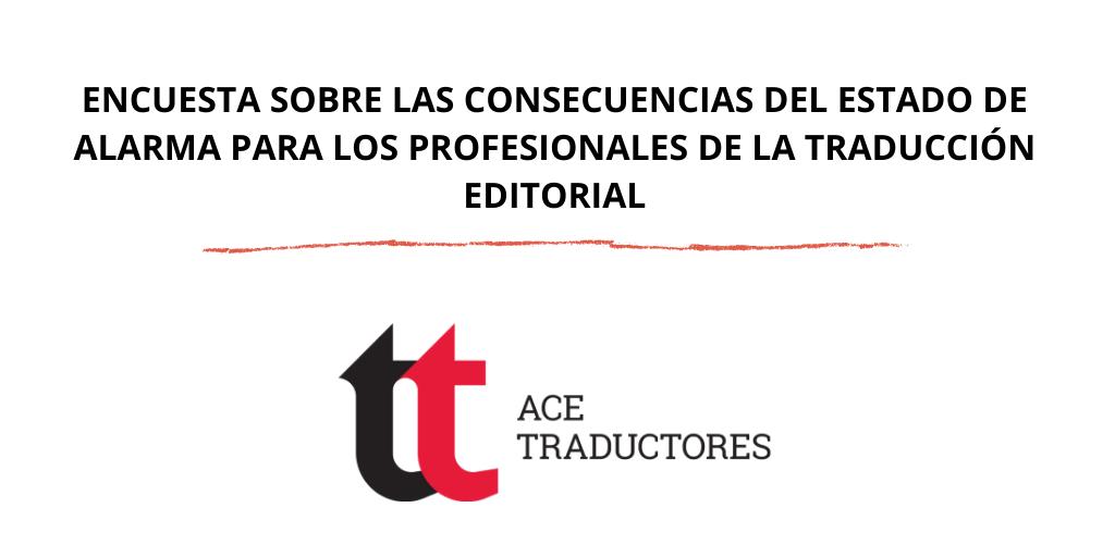 Encuesta sobre las consecuencias del estado de alarma para los profesionales de la traducción editorial