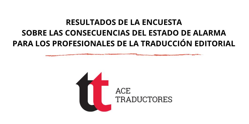 Resultados de la encuesta «El impacto de la crisis de la COVID-19 en la traducción de libros para editoriales españolas»